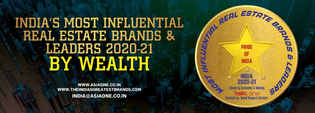 India's Most Influential Real Estate Brands & Leaders by Wealth 2020-21