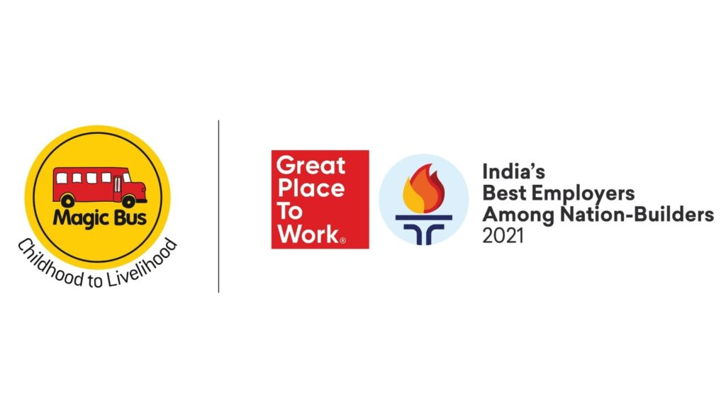 Magic Bus Is One of India's Best Employers among Nation-Builders 2021 Recognised By the Great Place To Work® Institute
